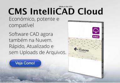 CMS IntelliCAD CAD SOFTWARE na Núvem - Fácil e Rápido