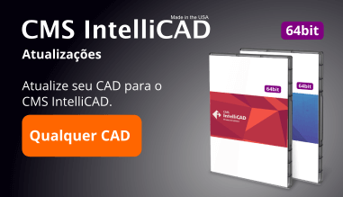 CMS IntelliCAD Upgrade de Qualquer outro Software CAD