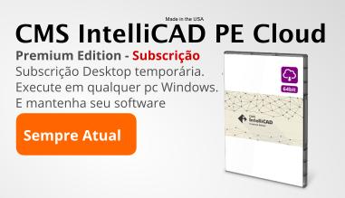 CMS IntelliCAD na Núvem - Subscrição Software CAD ao melhor preço